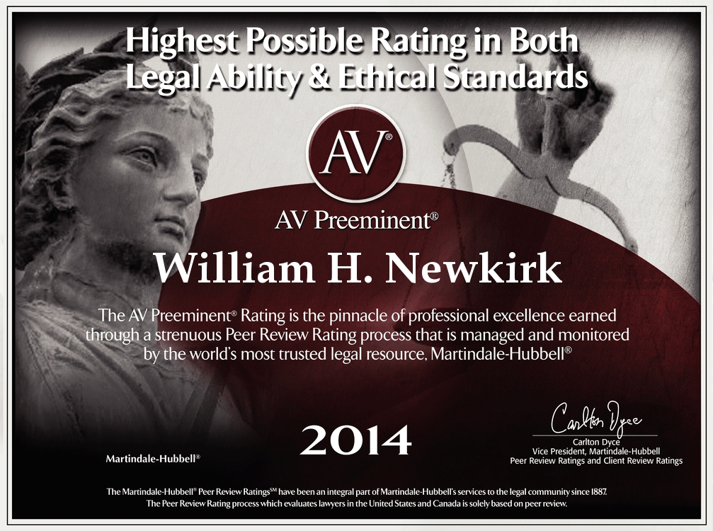 AV Preeminent Attorney October 2014 William H Newkirk